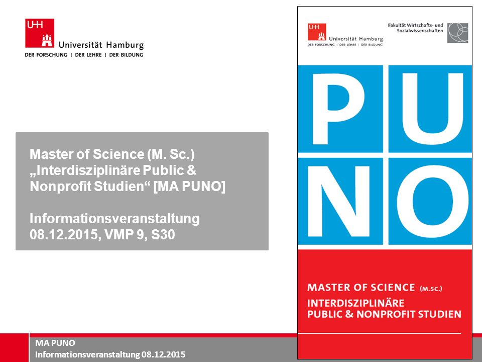 "Master of Science (M. Sc.) ""Interdisziplinäre Public & Nonprofit Studien [MA PUNO]"
